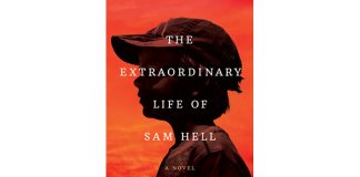 The Extraordinary Life of Sam Hell: A Novel Paperback